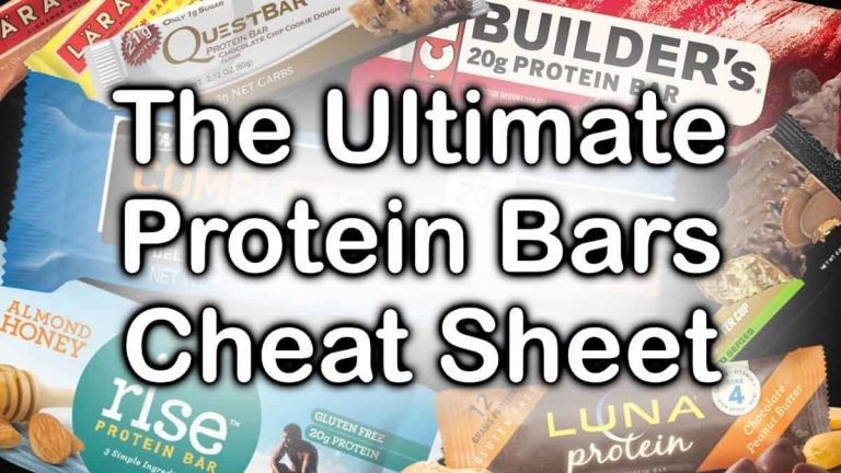 The ultimate protein bars cheat sheet